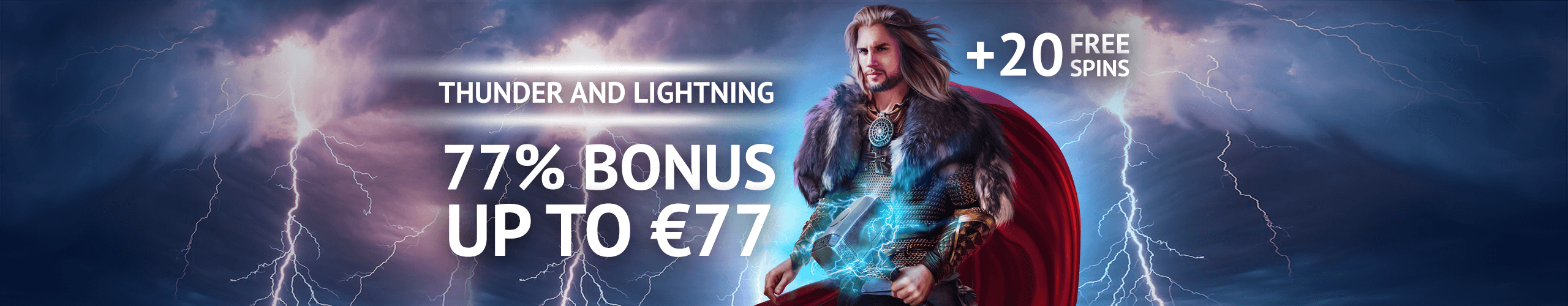 Thunderstorm Bonus