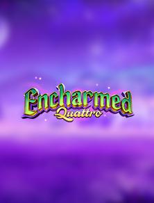 Encharmed Quattro