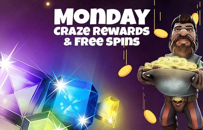 Monday Craze Rewards & Free Spins