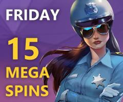 The Friday's 15 Mega Spins